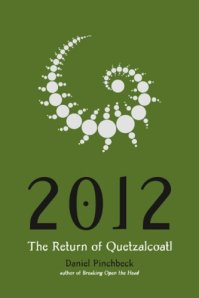 2012-the-return-of-quetzalcoatl